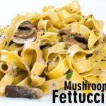 Mushroom Fettuccine-slider